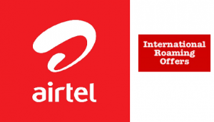 New International Roaming Packs launched by Airtel