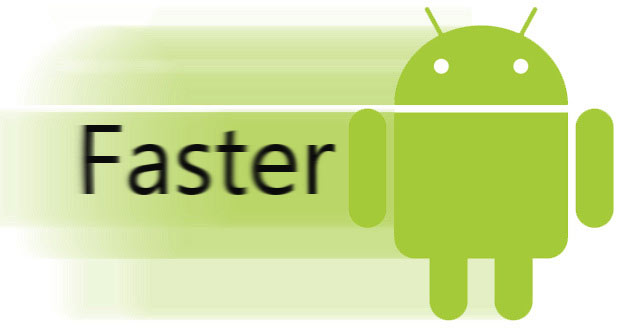 faster-android